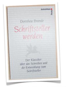 """Titelblatt des Buches """"Schriftsteller werden"""" von Dorothea Brande"""