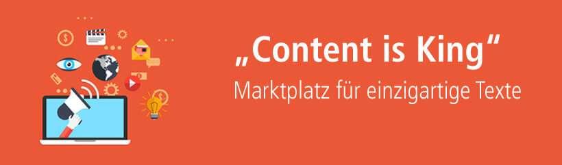 """""""Content is King"""" - Dieses Motto ist die Dienstleistung von content.de, dem Texter-Markplatz für Unique-Text-Content!"""