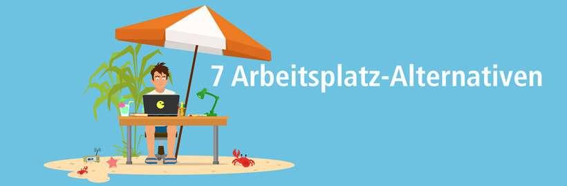 7-arbeitsplatz-alternativen