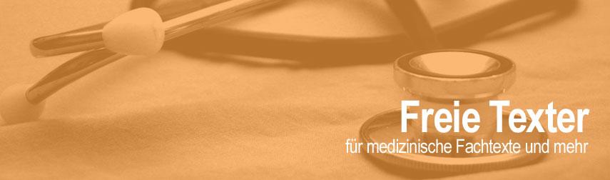 Texter für medizinische Fachtexte, Gesundheit, Prävention und mehr