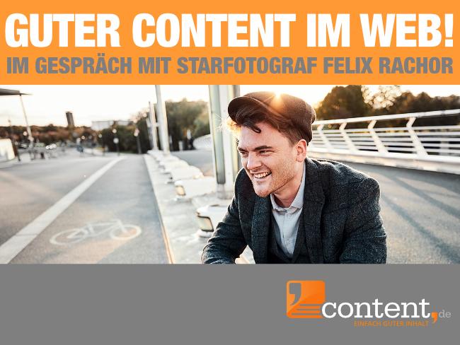 Felix Rachor im Gespräch mit content.de