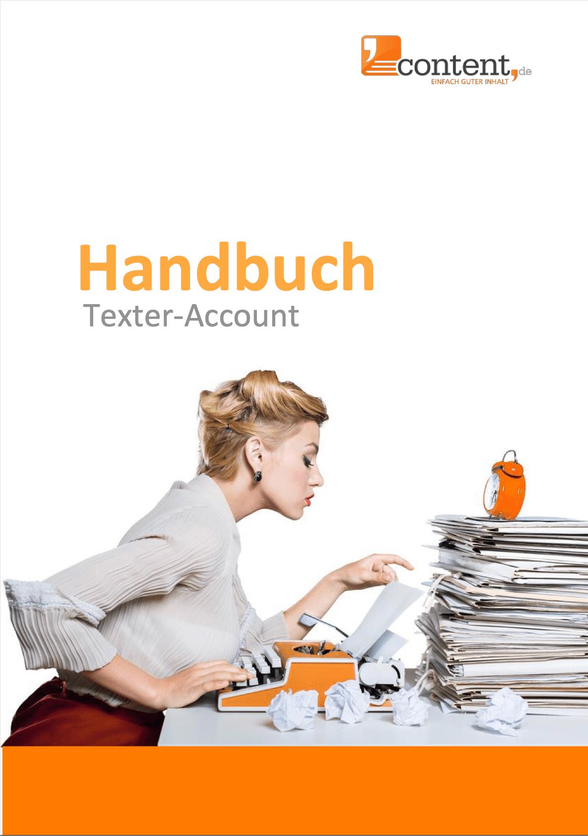 Das Handbuch zum Texter-Account bei content.de